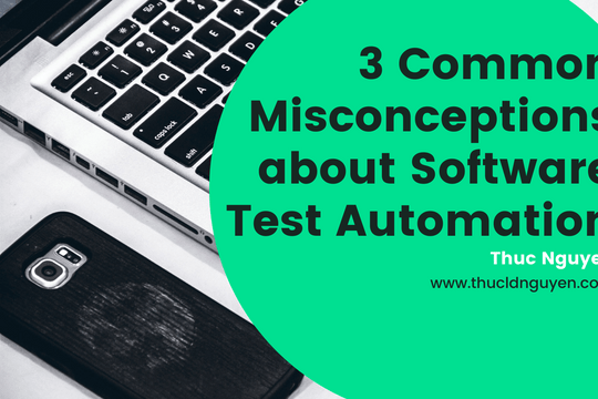 3 Common Misconceptions about Software Test Automation - Featured image